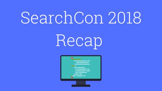 SearchCon 2018 Recap