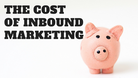 The Cost of Inbound Marketing.png