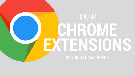 top-chrome-extensions-digital-marketers.png