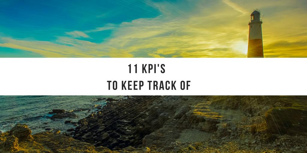 11 Digital Marketing KPI's You Should Be Tracking